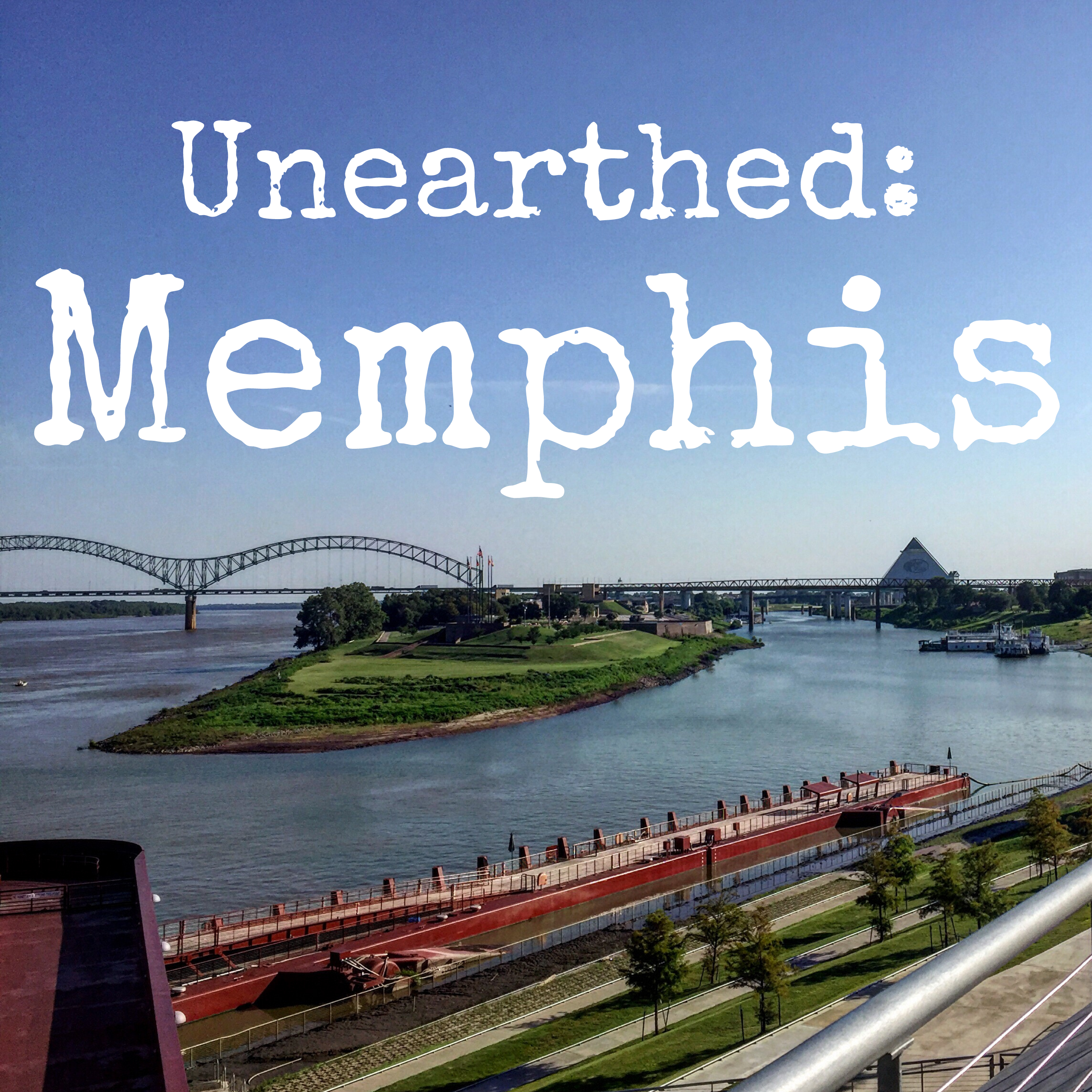 Unearthed: Memphis